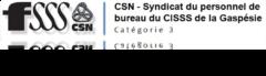 CSN – Syndicat du personnel de bureau du CISSS de la Gaspesie